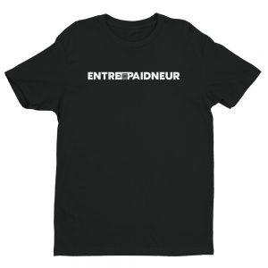 Entrepaidneur Signature Shirts